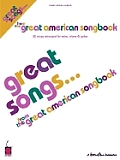 Great Songs from the Great American Songbook: 52 Songs Arranged for Voice, Piano & Guitar