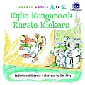 Kylie Kangaroo's Karate Kickers (Animal Antics A to Z)