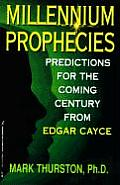 Millennium Prophecies Predictions for the Coming Century from Edgar Cayce
