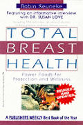 Total Breast Health: Power Foods for Protection and Wellness