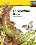 El Cocodrilo Lloron / Crybaby Crocodile (Gongoli)