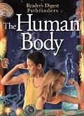 The Human Body (Reader's Digest Pathfinders)