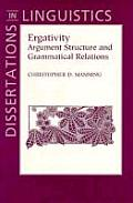Ergativity: Argument Structure and Grammatical Relations