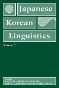 Japanese/Korean Linguistics, Volume 19