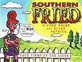 Southern Fried: True Views of the South with Bookmark