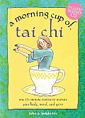 A Morning Cup of Tai Chi