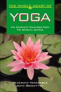 The Whole Heart of Yoga (Whole Heart)