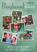 Boyhood in America: An Encyclopedia (American Family)