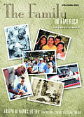 The Family in America [2 Volumes]: An Encyclopedia