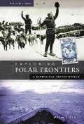 Exploring Polar Frontiers [2 Volumes]: A Historical Encyclopedia