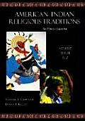 American Indian Religious Traditions: An Encyclopedia, 3 Volumes
