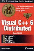MCSD Visual C++ 6 Distributed Exam Cram