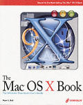 The Mac OS X Book with CDROM