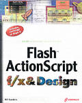 Flash Action Script F X and Design With Cdrom