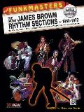 The Funkmasters: The Great James Brown Rhythm Sections 1960-1973 with CD (Audio)