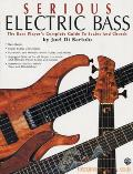 Serious Electric Bass: The Bass Player's Complete Guide to Scales and Chords