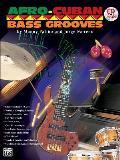 Afro-Cuban Bass Grooves: Book & CD