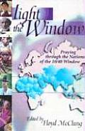 Light the Window: Praying Through the Nations of the 10/40 Window