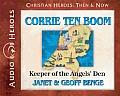Corrie Ten Boom: Keeper of the Angers' Den (Audiobook)