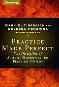 Practice Made Perfect The Discipline of Business Management for Financial Advisors