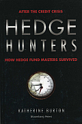 Hedge Hunters How Hedge Fund Masters Survived