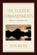 Tender Commandments Reflections On The