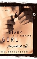 Becoming Me Diary Of A Teenage Girl Caitlin 01