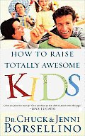 How to Raise Totally Awesome Kids Cover
