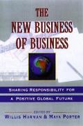 New Business of Business: Taking Responsibility for a Positive Global Future