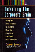 Rewiring The Corporate Brain Using The N