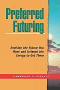 Preferred Futuring