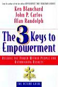 3 Keys To Empowerment