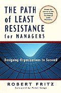 Path Of Least Resistance For Managers