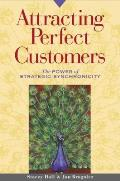 Attracting Perfect Customers The Power of Strategic Synchronicity