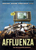Affluenza: The All-Consuming Epidemic Cover