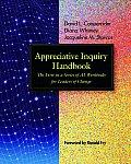 Appreciative Inquiry Handbook The First In A