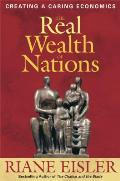 The Real Wealth of Nations: Creating a Caring Economics (Bk Currents) Cover