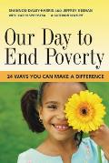 Our Day to End Poverty: 24 Ways You Can Make a Difference (Bk Currents) Cover