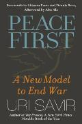 Peace first; a new model to end war