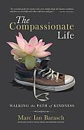 Compassionate Life Walking the Path of Kindness