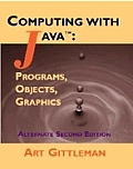 Computing With Java, Alternate Edition / With CD (2ND 02 Edition)