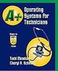 A+ Operating System Concepts for Technicians - With CD (04 Edition)