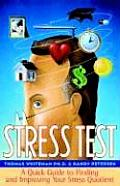 Stress Test A Quick Guide To Finding & Impro