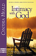Intimacy with God A Bible Study in the Psalms