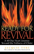 Ready for Revival: A 40-Day Heart Journey Toward the Fullness of Christ