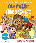 My First Message-MS: A Devotional Bible for Kids