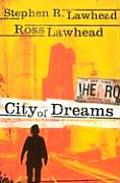 City Of Dreams by Stephen R Lawhead