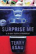 Surprise Me A 30 Day Faith Experiment