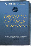 Becoming a Woman of Excellence (Becoming a Woman)
