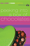 Peeking Into a Box of Chocolates: On Temptation (Real Life Stuff for Women)